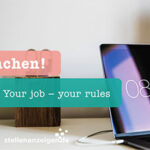 Your job - your rules